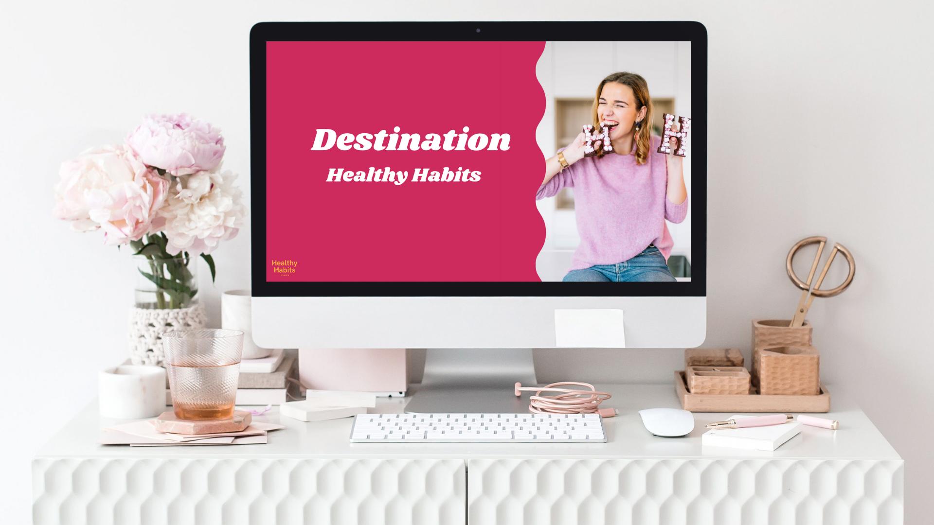 Destination Healthy Habits - traject