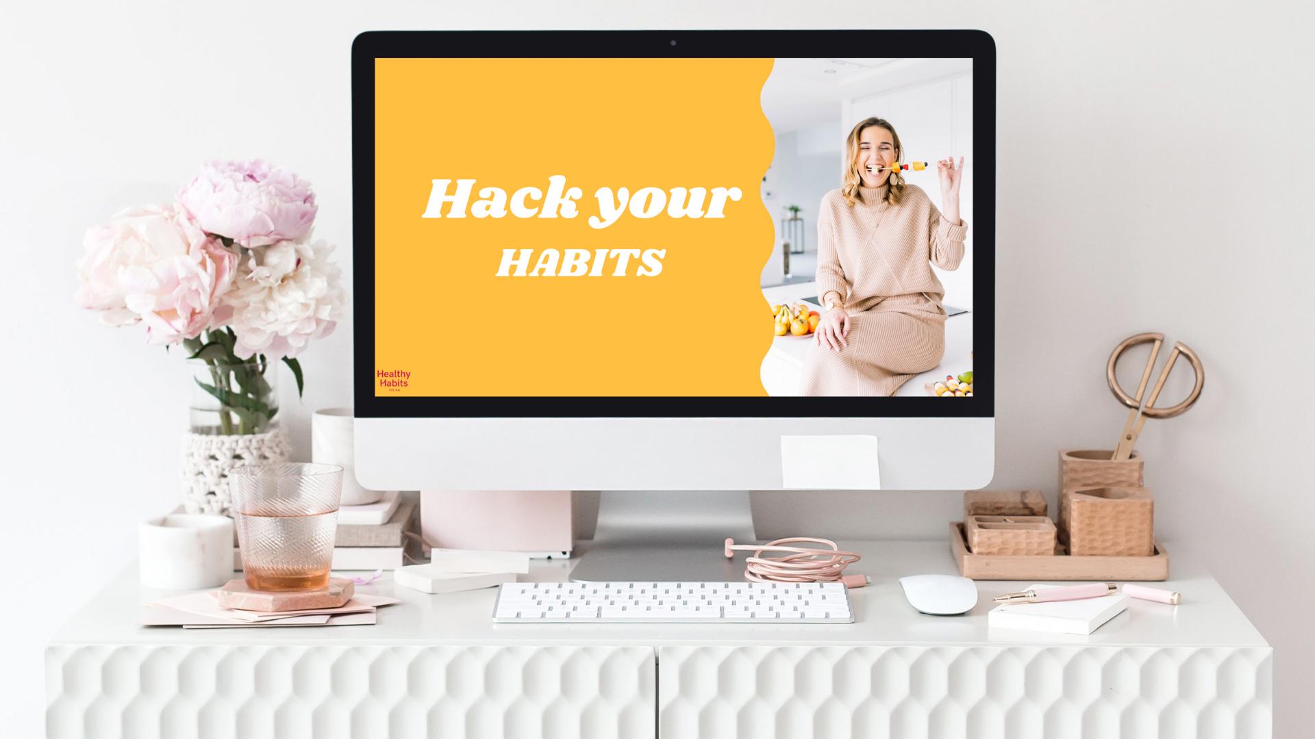 Hack Your Habits - traject
